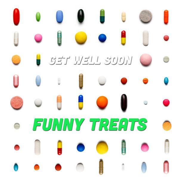 Get Well Soon|Funny Treats