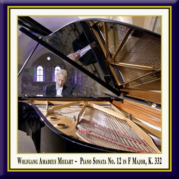 Rolf Plagge - Mozart: Piano Sonata No. 12 in F Major, K. 332