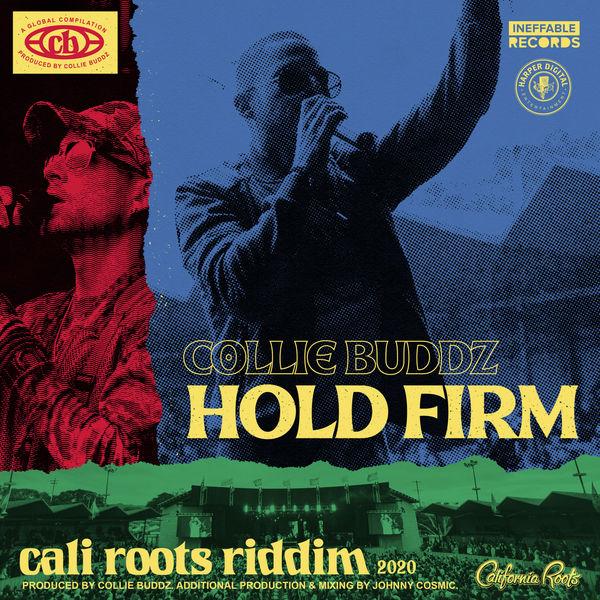 Collie Buddz - Hold Firm