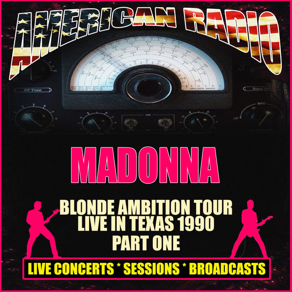 Madonna - Blonde Ambition Tour - Live in Texas 1990 - Part One