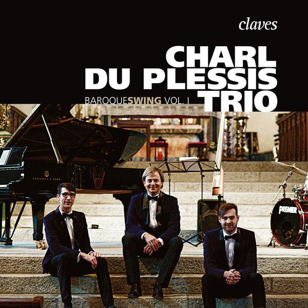 Charl du Plessis Trio - Baroqueswing Vol. I