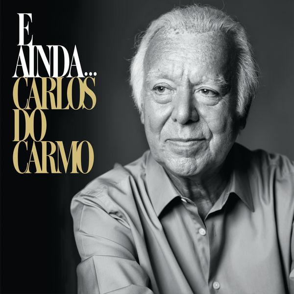 Carlos Do Carmo - E Ainda...