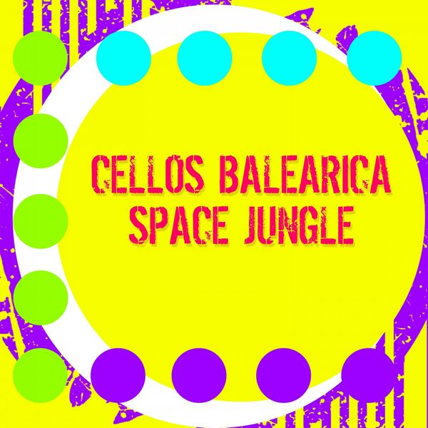 Cellos Balearica - Space Jungle