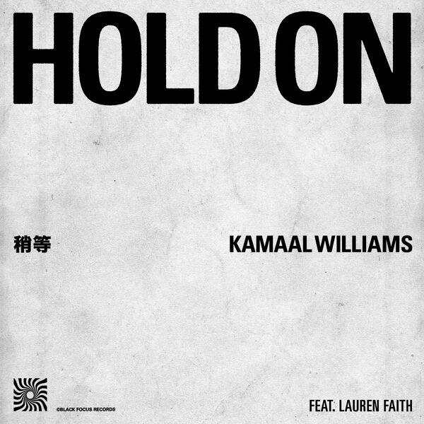 Kamaal Williams - Hold On