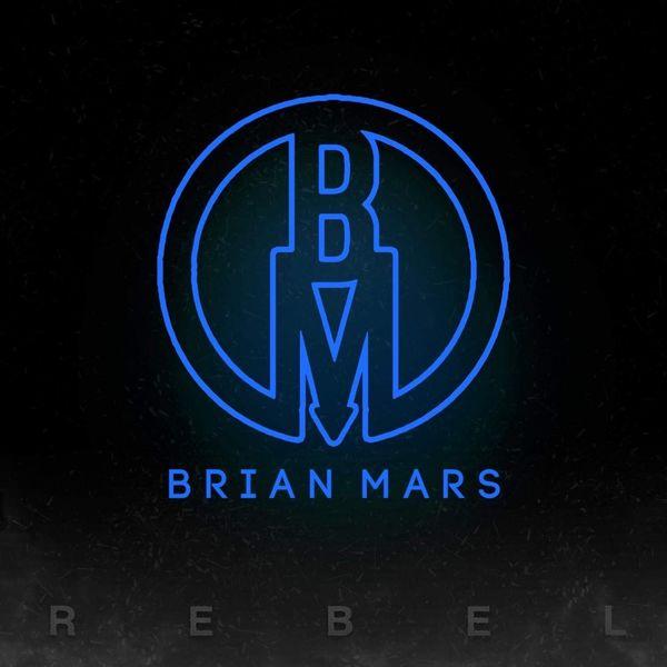 Brian Mars - Rebel