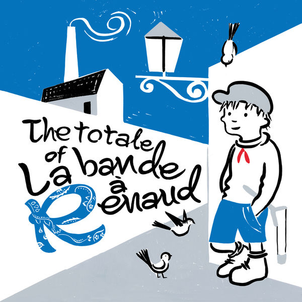 Various Artists - The totale of La bande à Renaud