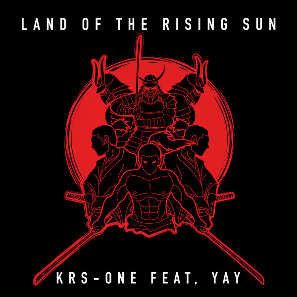 KRS-One - Land of the Rising Sun