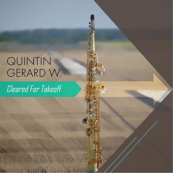 Quintin Gerard W. - Cleared for Takeoff