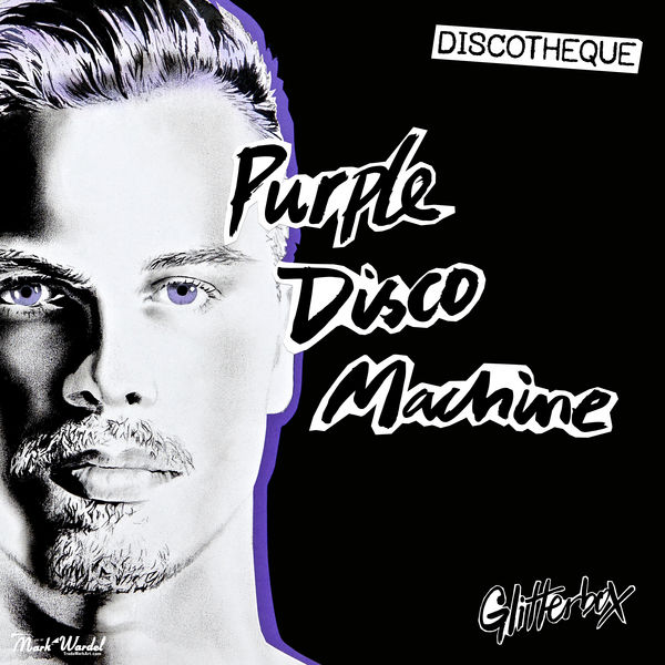 Purple Disco Machine - Glitterbox - Discotheque