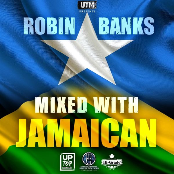 Robin Banks - Mixed with Jamaican