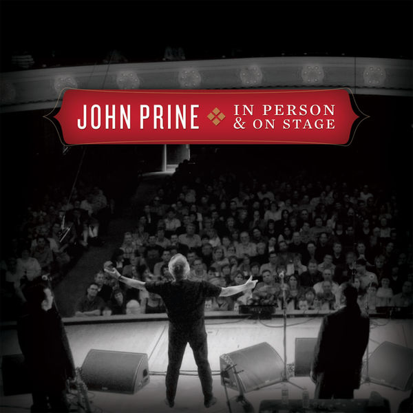 John Prine In Person & On Stage  (Live)