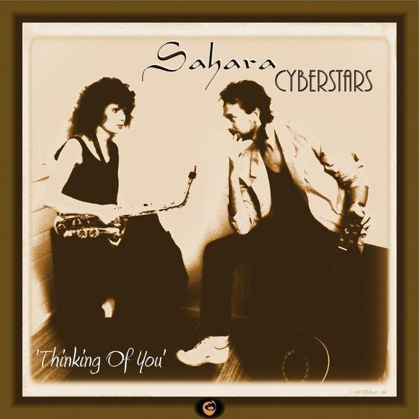 Sahara CyberStars|Thinking of You
