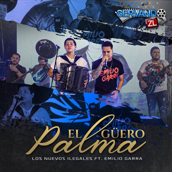 Los Nuevos Ilegales - El Guero Palma (feat. Emilio Garra)