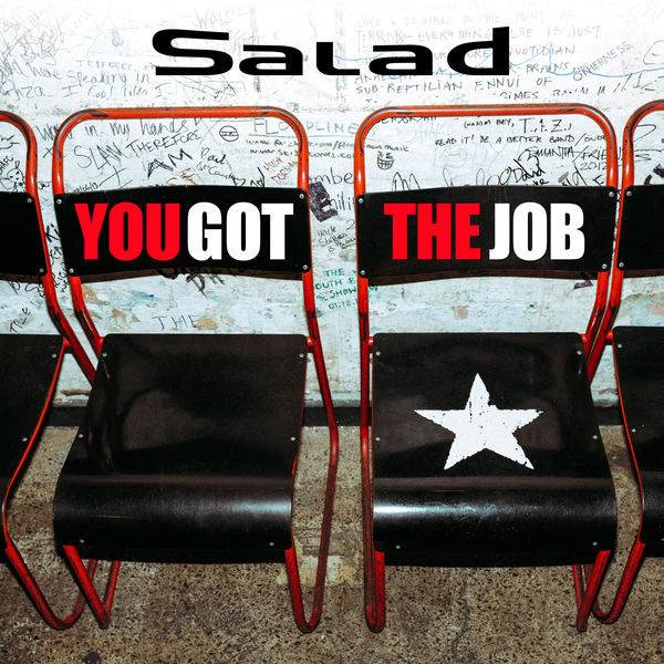 Salad - You Got The Job