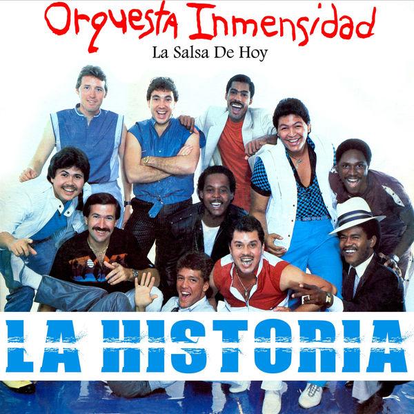 Orquesta Inmensidad - La Salsa de Hoy...La Historia