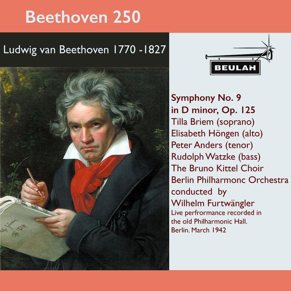 Wilhelm Furtwängler - Beethoven 250 Symphony No. 9 in D Minor, Op. 125