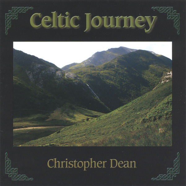 Christopher Dean - Celtic Journey