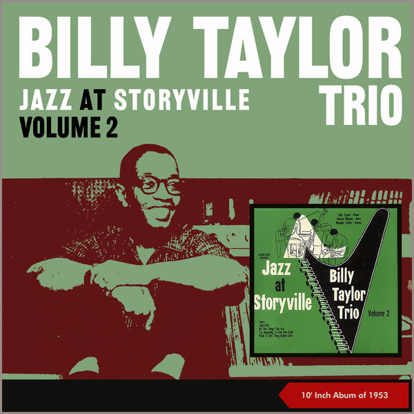 Billy Taylor Trio - Jazz At Storyville, Vol. 2