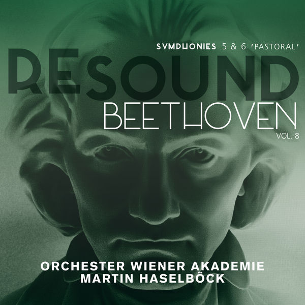 Martin Haselböck - Beethoven: Symphonies 5 & 6 (Resound Collection, Vol.8)