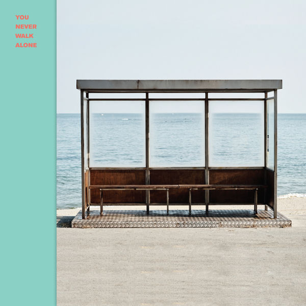 BTS|You Never Walk Alone