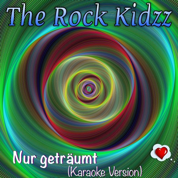 The Rock Kidzz - Nur geträumt (Karaoke Version)