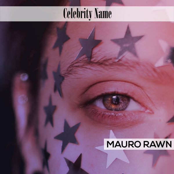 Mauro Rawn - Celebrity Name