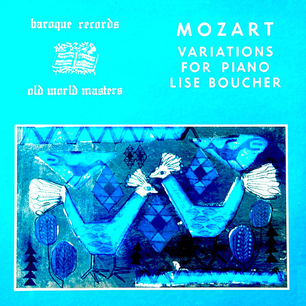 Lise Boucher - Mozart Variations For Piano