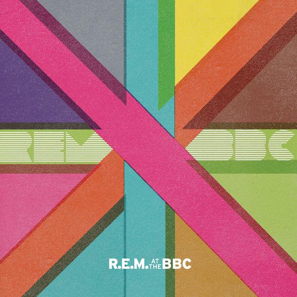 R.E.M. - R.E.M. At The BBC