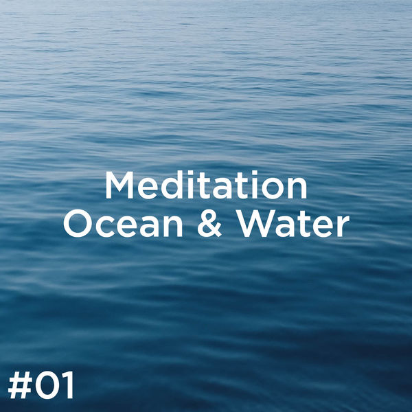 Ocean Sounds - #01 Meditation Ocean & Water