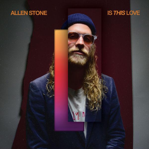 Allen Stone Is This Love