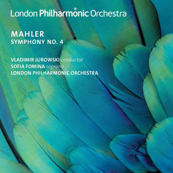 Vladimir Jurowski - Mahler: Symphony No. 4