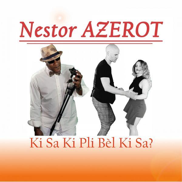 Nestor Azerot - Ki sa ki pli bèl ki sa?