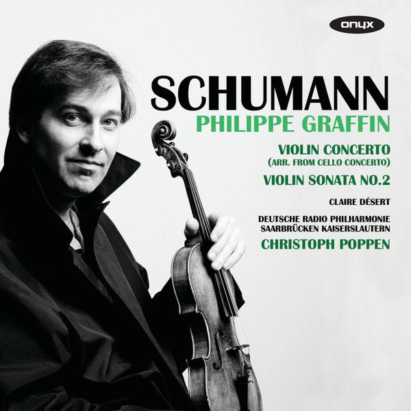 Philippe Graffin - Violin Concerto; Violin Sonata No.2