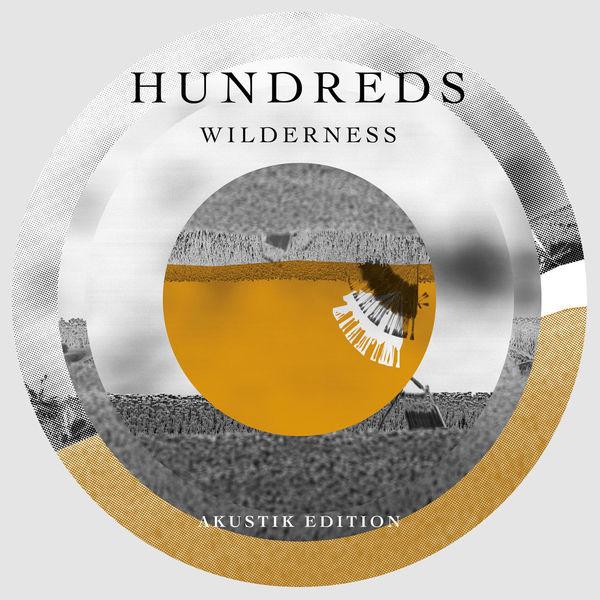 Hundreds Wilderness  (Akustik Edition)