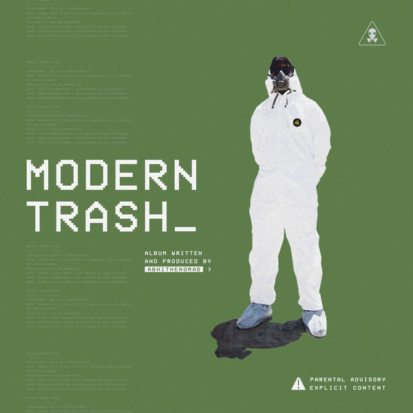 Abhi The Nomad - Modern Trash