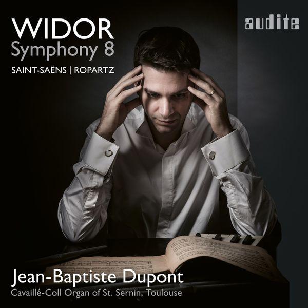 Jean Baptiste Dupont - Jean-Baptiste Dupont plays Widor: Symphony No. 8