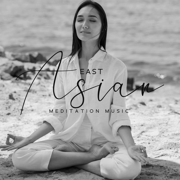 Oriental Music Zone - East Asian Meditation Music