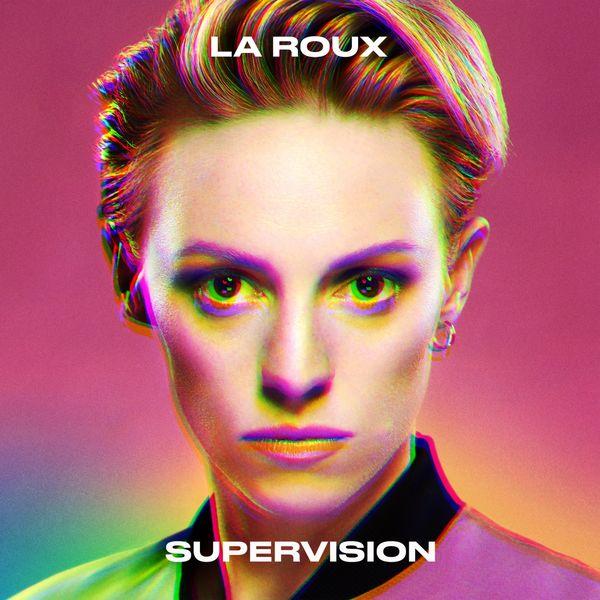 La Roux - Supervision