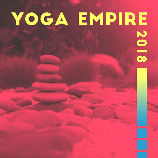 Yoga Empire 2018 | Yoga Tribe, Meditation Yoga Music Masters