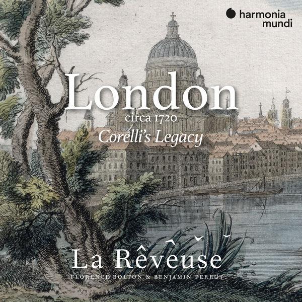 La Rêveuse - London circa 1720: Corelli's Legacy
