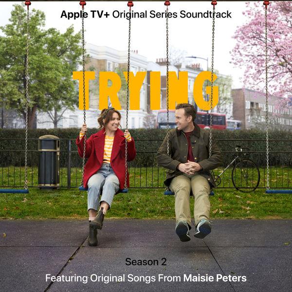 Maisie Peters - Trying: Season 2 (Apple TV+ Original Series Soundtrack)