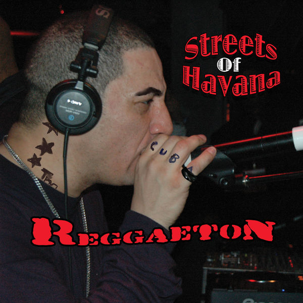 Reggaeton Streets of Havana   Various Interprets – Download