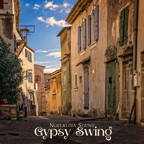 Nostalgia Sound - Gypsy Swing