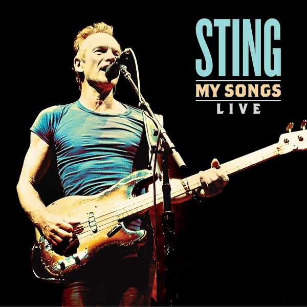 Sting - My Songs - Live