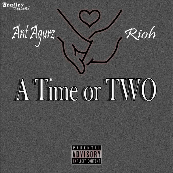 Ant Agurz - A Time or Two