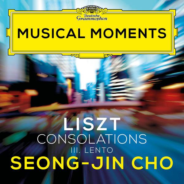 Seong-Jin Cho - Liszt: Consolations, S. 172: No. 3 Lento placido in D Flat Major