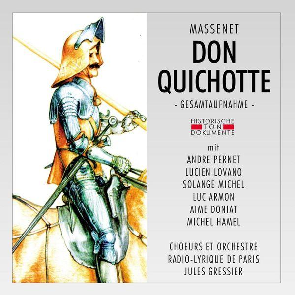 Orchestre Radio-Lyrique De Paris - Jules Massenet: Don Quichotte