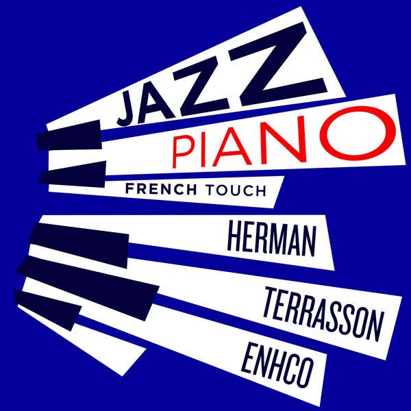 Jacky Terrasson - Jazz Piano French Touch - Terrasson, Herman, Enhco