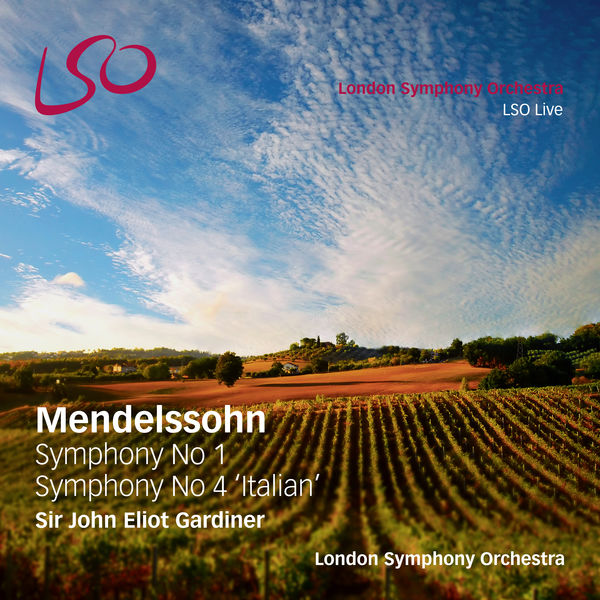 "London Symphony Orchestra - Mendelssohn: Symphony No. 1, Symphony No. 4 ""Italian"""