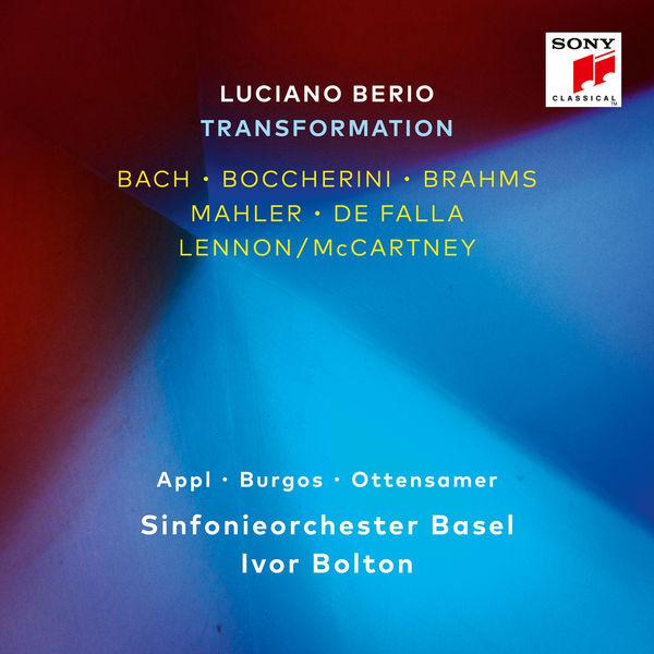 Ivor Bolton - Luciano Berio - Transformation